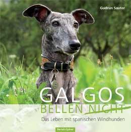 Buch Spanische Windhunde Galgos bellen nicht